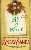 All I Want, Lynsay Sands