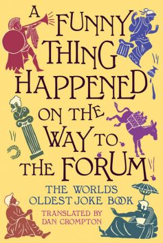 A Funny Thing Happened on the Way to the Forum, Dan Crompton