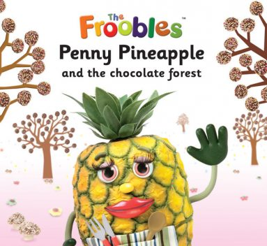 Penny Pineapple and the chocolate forest, Ella Davies