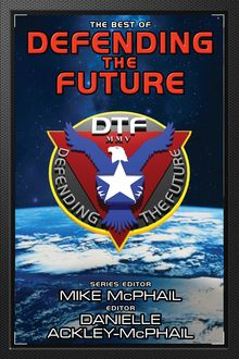 The Best of Defending the Future, Jack McDevitt, Charles E. Gannon