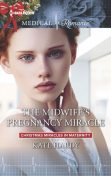 The Midwife's Pregnancy Miracle, Kate Hardy