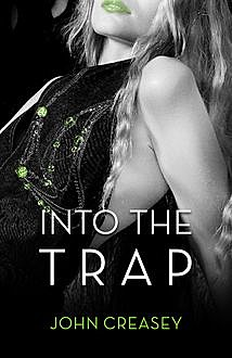 Into The Trap, John Creasey