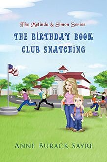 The Birthday Book Club Snatching, Anne Burack Sayre