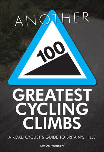 Another 100 Greatest Cycling Climbs, Simon Warren