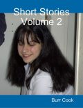 Short Stories Volume 2, Burr Cook