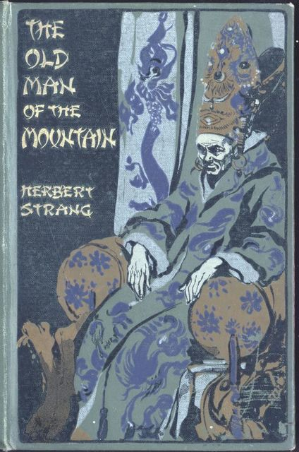 The Old Man of the Mountain, Herbert Strang