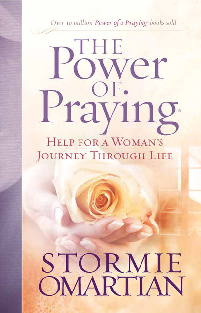 The Power of Praying®, Stormie Omartian