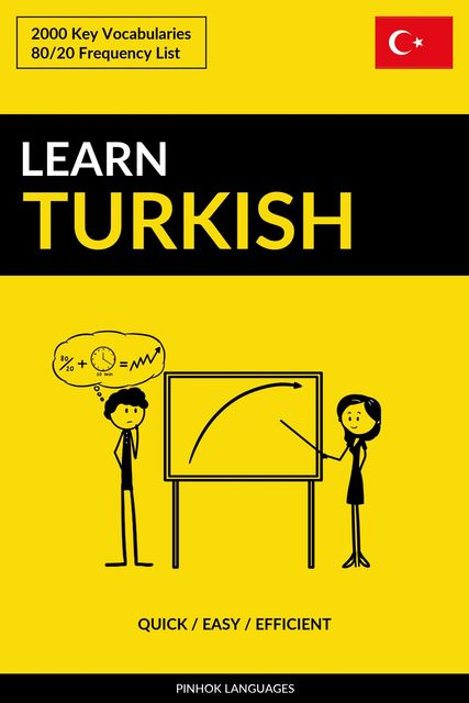 Learn Turkish – Quick / Easy / Efficient, Pinhok Languages
