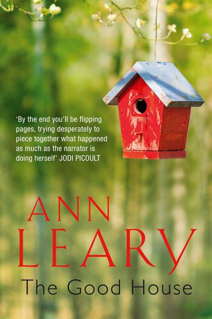 The Good House, Ann Leary