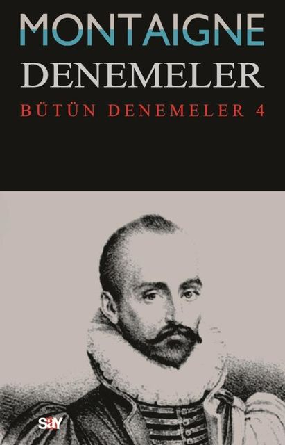 Denemeler 4, Michel de Montaigne