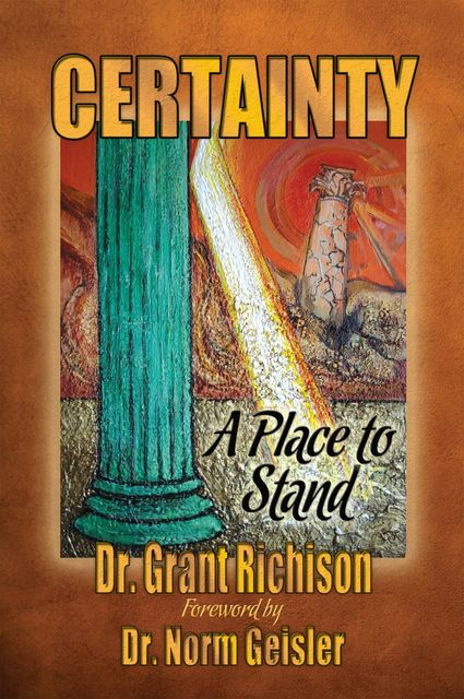 Certainty: A Place to Stand, Grant Richison
