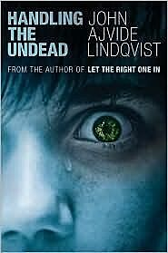 Handling the Undead, John Ajvide Lindqvist