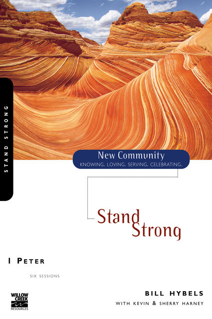 1 Peter, Kevin, Sherry Harney, Bill Hybels
