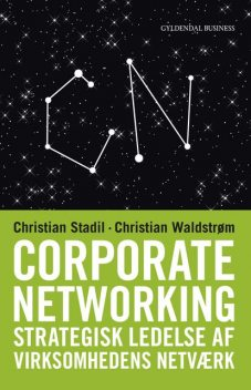 Corporate Networking, Christian Stadil, Christian Waldstrøm