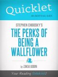 Quicklet on Stephen Chbosky's The Perks of Being a Wallflower, Zakkia Uddin