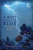 A Bolt from the Blue, Maggie Wells