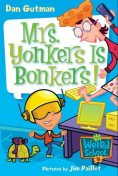 My Weird School #18: Mrs. Yonkers Is Bonkers!, Dan Gutman