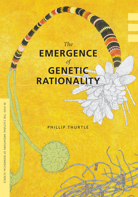 The Emergence of Genetic Rationality, Phillip Thurtle