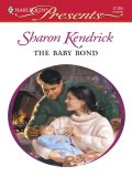 The Baby Bond, Sharon Kendrick