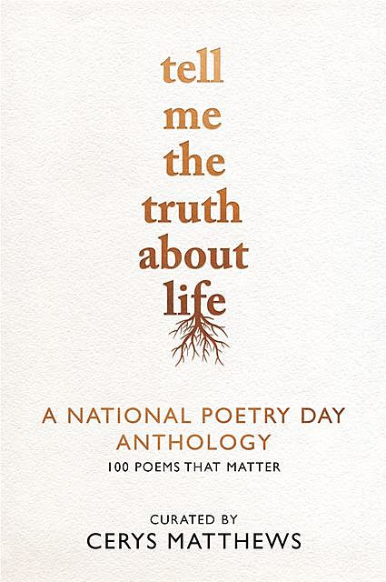 Tell Me the Truth About Life, National Poetry Day