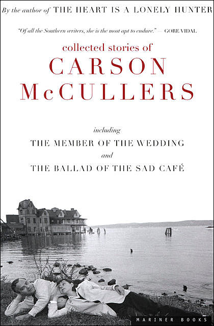 Collected Stories of Carson McCullers, Carson McCullers