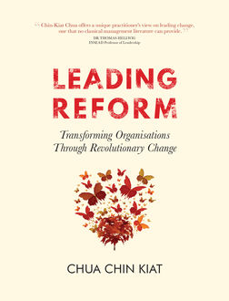 Leading Reform, Chua Chin Kiat