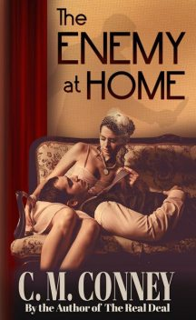 The Enemy at Home, C.M. Conney