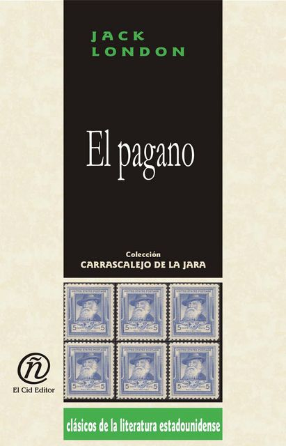 El pagano, Jack London