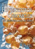 The Butterscotch Chronicles, Hill