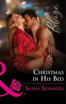 Christmas In His Bed, Sasha Summers