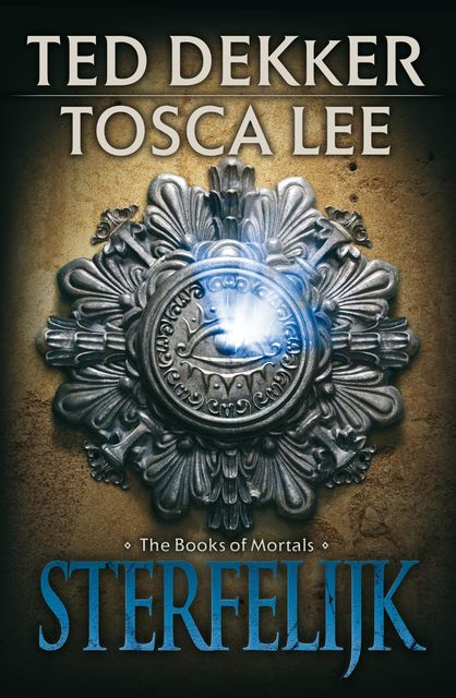 The books of mortals, Ted Dekker, Tosca Lee