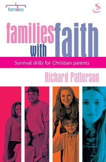 Families with faith, Richard Patterson