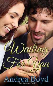 Waiting For You, Andrea Boyd