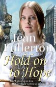 Hold on to Hope, Jean Fullerton