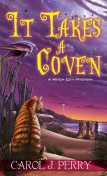It Takes a Coven, Carol J. Perry