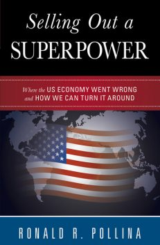 Selling Out a Superpower, Ronald R. Pollina