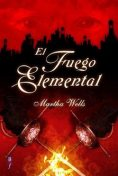 El Fuego Elemental, Martha Wells