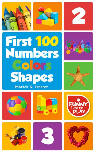 First 100 Numbers, Patrick N. Peerson