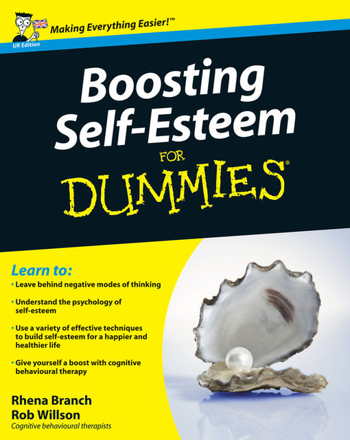 Boosting Self-Esteem For Dummies, Rhena Branch, Rob Willson