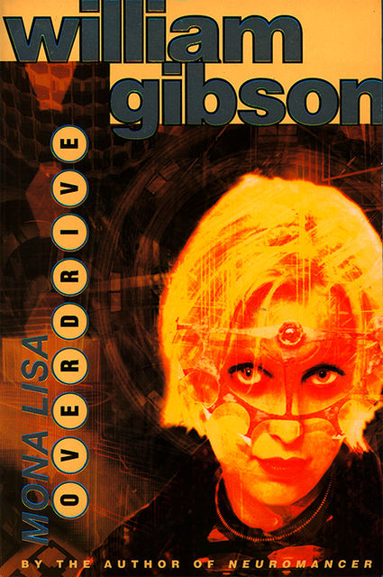 Mona Lisa Overdrive, William Gibson