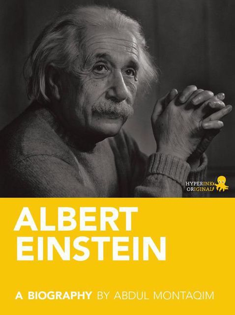 Albert Einstein: A Biography, Abdul Montaqim