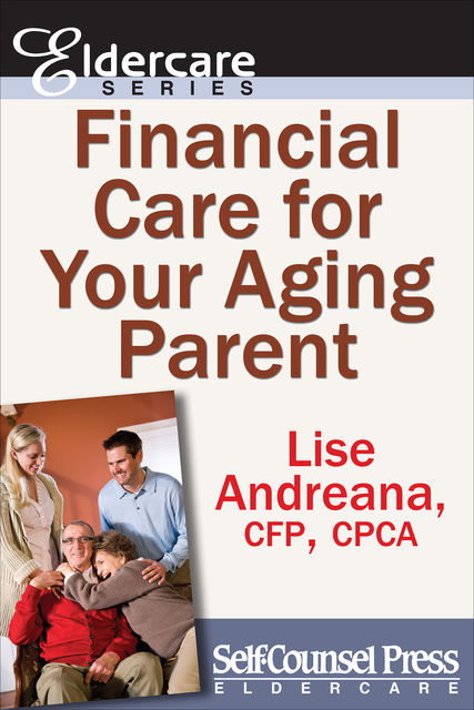 Financial Care for Your Aging Parent, Lise Andreana