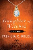 Daughter of Witches, Patricia Wrede