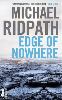 Edge of Nowhere (a novella from the bestselling author of WHERE THE SHADOWS LIE), Michael Ridpath