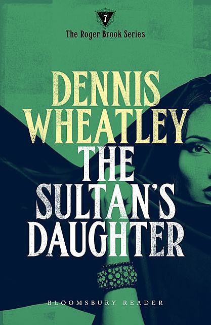 The Sultan's Daughter, Dennis Wheatley