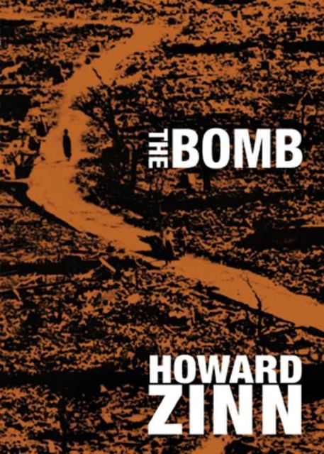 The Bomb, Howard Zinn