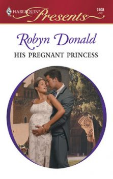 His Pregnant Princess, Robyn Donald