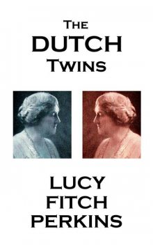 The Dutch Twins, Lucy Fitch Perkins