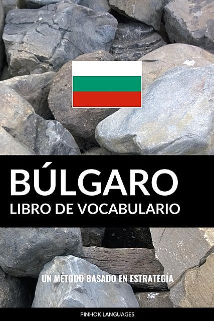 Libro de Vocabulario Búlgaro, Pinhok Languages