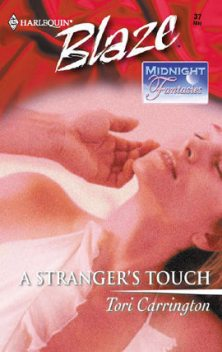 A Stranger's Touch, Tori Carrington